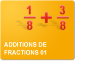 Additions de fractions 01 (Exercices)
