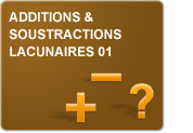 Additions & soustractions lacunaires 01 (Exercices)