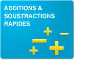 Additions et soustractions rapides (Exercices)