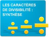 Les caractères de divisibilité : synthèse (Exercices)