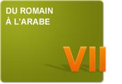 Du romain à l'arabe (Exercices)