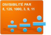 Divisibilité par 8, 125, 1000, 3, 9, 11 (Exercices)