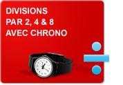 Divisions par 2, 4 et 8 avec chrono (Exercices)