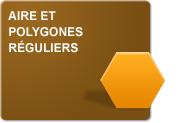 Aire et polygones réguliers - 02 (Exercices)