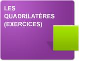 Les quadrilatères (Exercices)