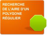 Recherche de l'aire d'un polygone régulier (Leçons)