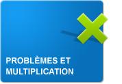 Problèmes et multiplication (Exercices)