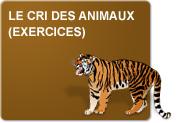 Le cri des animaux (Exercices)