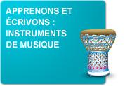 Apprenons et écrivons : Instruments de musique (Exercices)