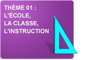 Thème 01 : L'école - La classe - L'instruction (Exercices)