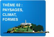 Thème 02 : Paysages - Climat - Formes (Exercices)