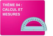 Thème 04 : Calcul et mesures (Exercices)