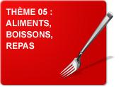 Thème 05 : Aliments - Boissons - Repas (Exercices)