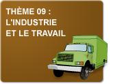 Thème 09 : L'industrie et le travail (Exercices)