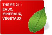 Thème 21 : Eaux - Minéraux - Végétaux (Exercices)