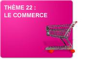Thème 22 : Le commerce (Exercices)