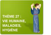 Thème 27 : Vie humaine - Maladies - Hygiène (Exercices)