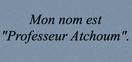 Professeur Atchoum