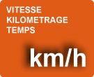 Vitesse, kilométrage, temps