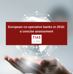 European Co-operative Banks in 2016: a concise assessment, TIAS School for Business & Society