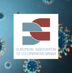 EACB call to regulators and supervisors to take further measures to ensure the banking sector can sustain the economy through the Covid19 emergency