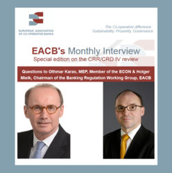 EACB Newsletter Special edition on the CRR/CRD IV review  - Interview of Mr. Karas and Mr. Mielk