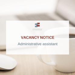 JOB VACANCY - Administrative assistant
