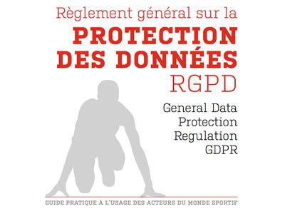 Le Règlement Général sur la Protection des Données (RGPD) sera d'application à partir du 25 mai 2018