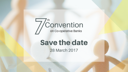 [SAVE THE DATE] 7th Convention on Co-operative Banks - Brussels