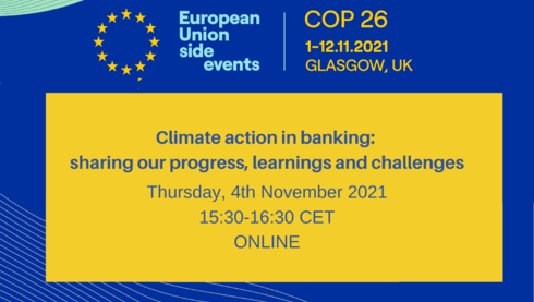 EU Side Event COP26: Climate action in banking: sharing our progress, learnings and challenges