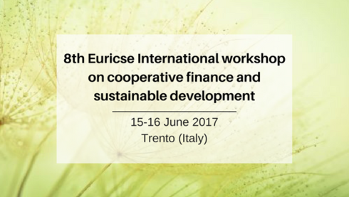 8th Euricse International workshop on cooperative finance and sustainable development - Trento (Italy)