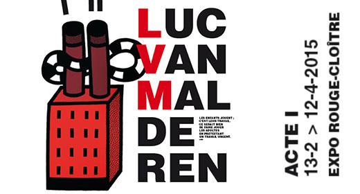 LUC VAN MALDEREN ACTE 1