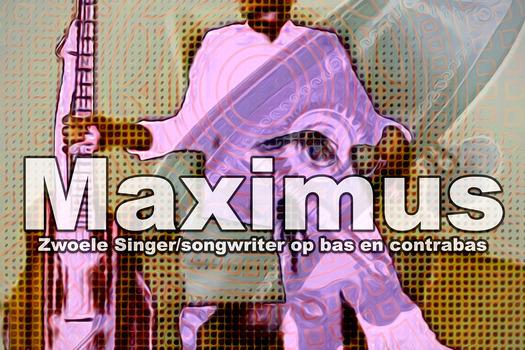 Maximus - zwoele singer / songwriter op bas en contrabas -