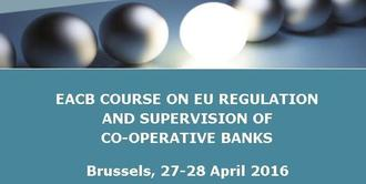 New EACB Course on EU Regulation and Supervision of Co-operative Banks