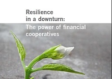 New ILO study on financial co-operatives out: 'Resilience in a Downturn: the power of financial co-operatives'