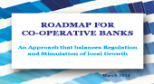 March 2014-Roadmap for Co-operative Banks-An Approach that balances Regulation and Stimulation of Local Growth