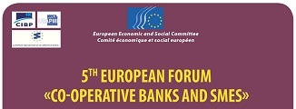 5th Forum Co-operative banks and SMEs: current challenges for SMEs financing and policy messages