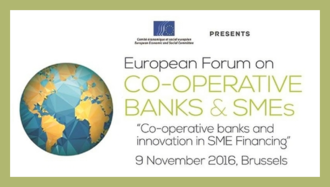 European Forum on Co-operative Banks & SMEs, 9 November - Brussels
