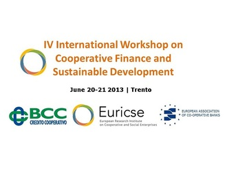 4th International Workshop on Co-operative Finance and Sustainable Development - 20/21 June 2013