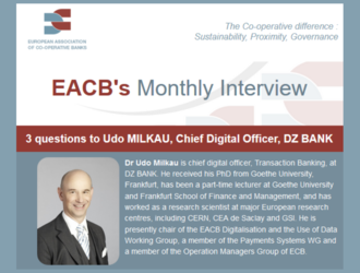 3 questions to Udo MILKAU, Chief Digital Officer, DZ BANK