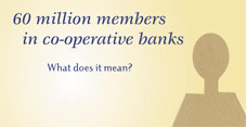 60 million members in co-operative banks what does it mean?