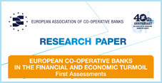 EUROPEAN CO-OPERATIVE BANKS IN THE FINANCIAL AND ECONOMIC TURMOIL First Assessments