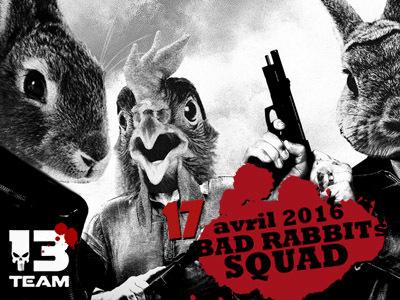 Bad Rabbits Squad
